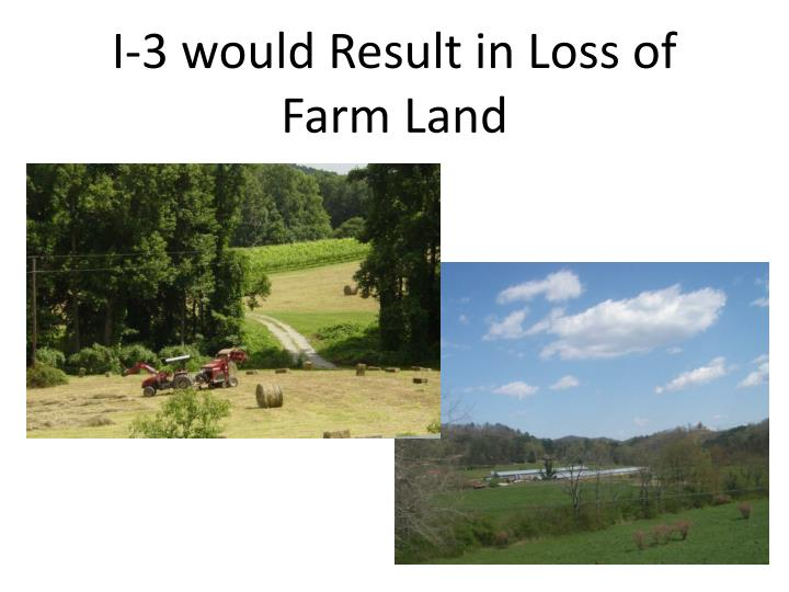 I-3 would Result in Loss of