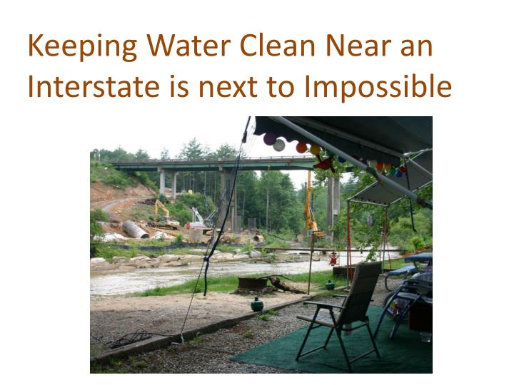 Keeping Water Clean Near an Interstate is next to Impossible