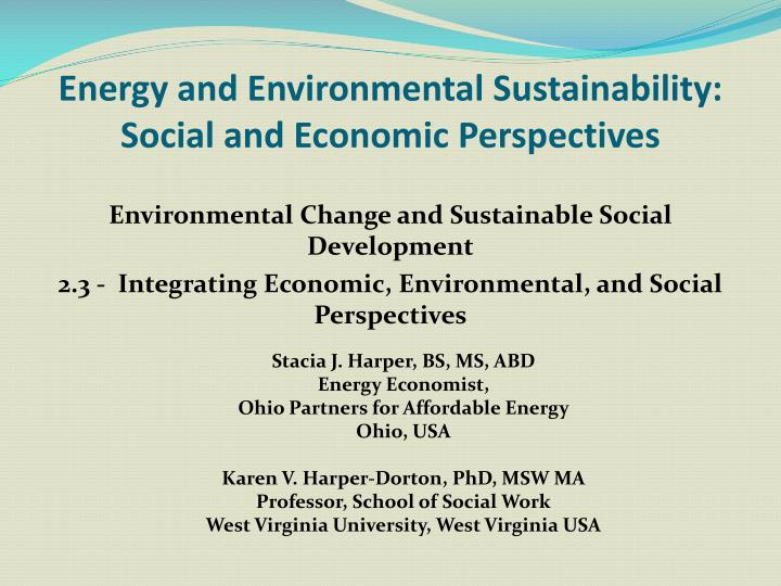 energy and environmental sustainability social and economic perspectives n.