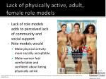 lack of physically active adult female role models