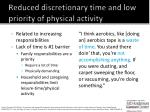 reduced discretionary time and low priority of physical activity