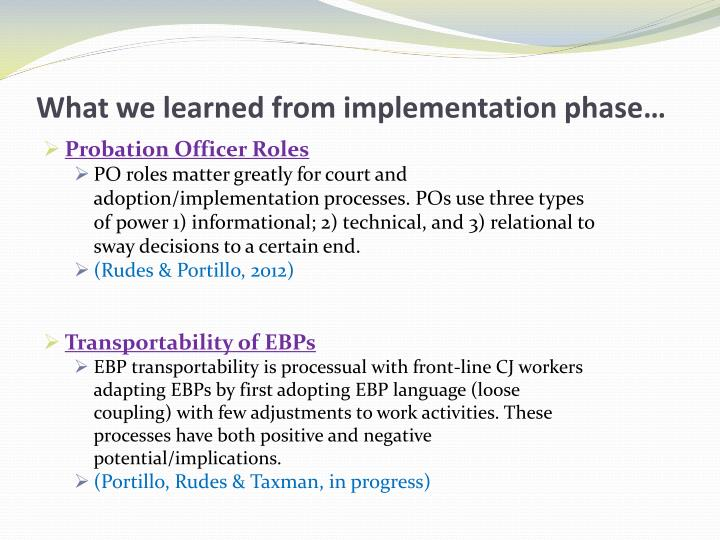 What we learned from implementation phase…