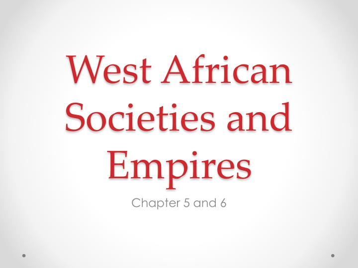 west african societies and empires