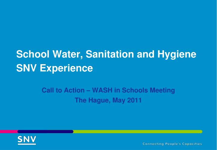 school water sanitation and hygiene snv experience n.