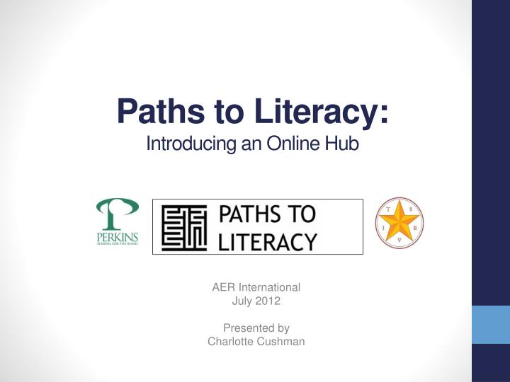 paths to literacy introducing an online hub n.