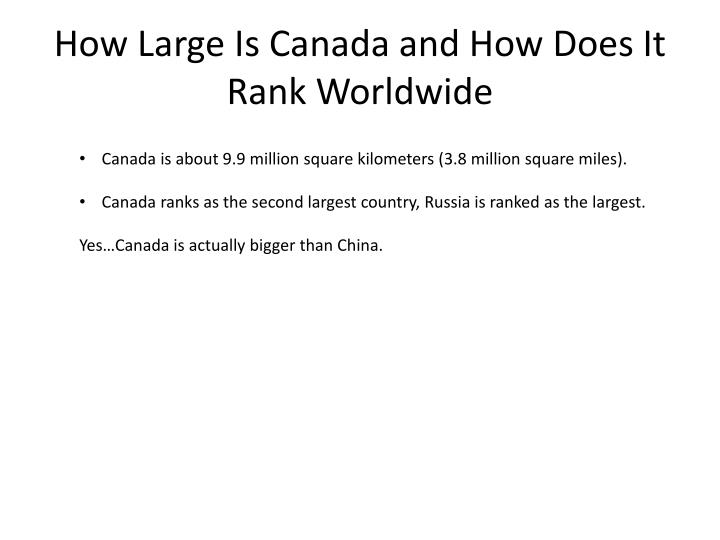 how large is canada and how does i t rank worldwide n.