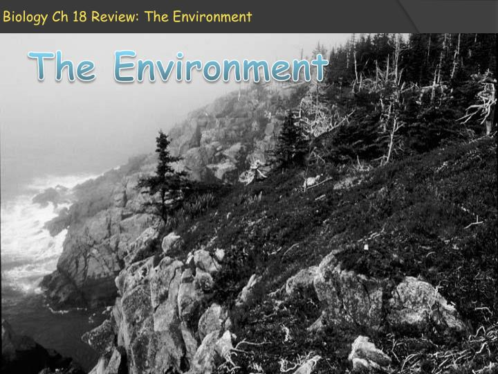 Biology ch 18 review the environment