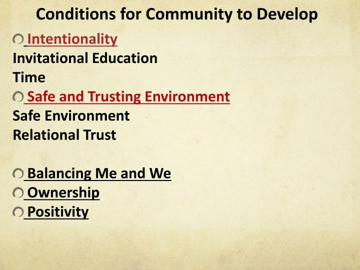 Conditions for Community to Develop