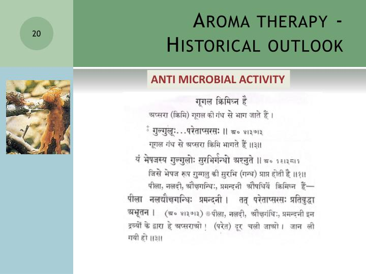 Aroma therapy -             Historical outlook