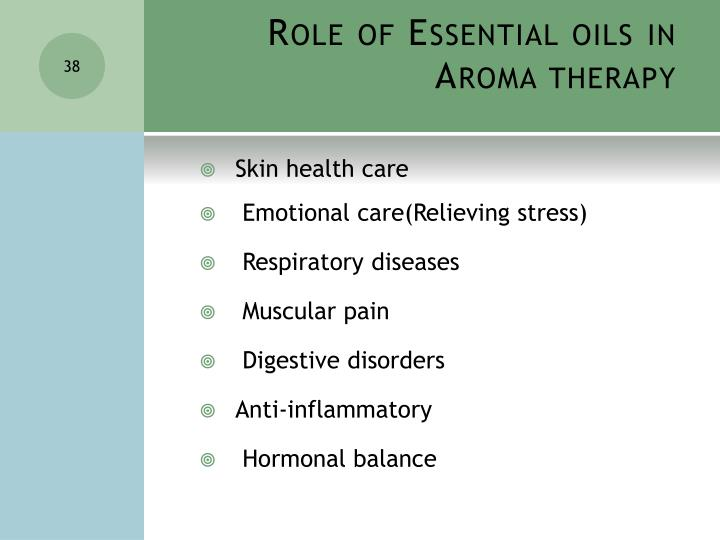 Role of Essential oils in Aroma therapy