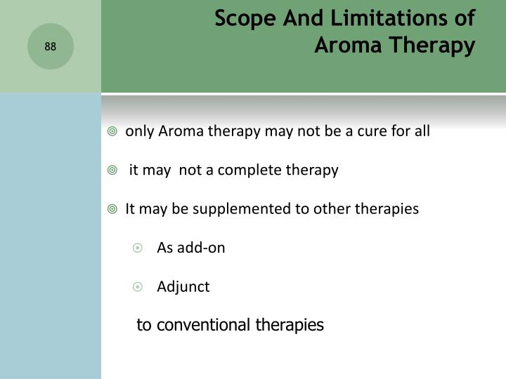 Scope And Limitations of Aroma Therapy