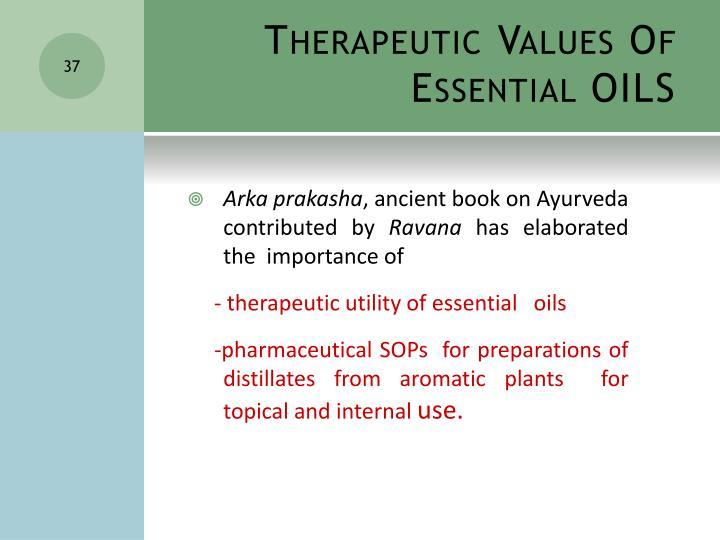 Therapeutic Values Of Essential OILS