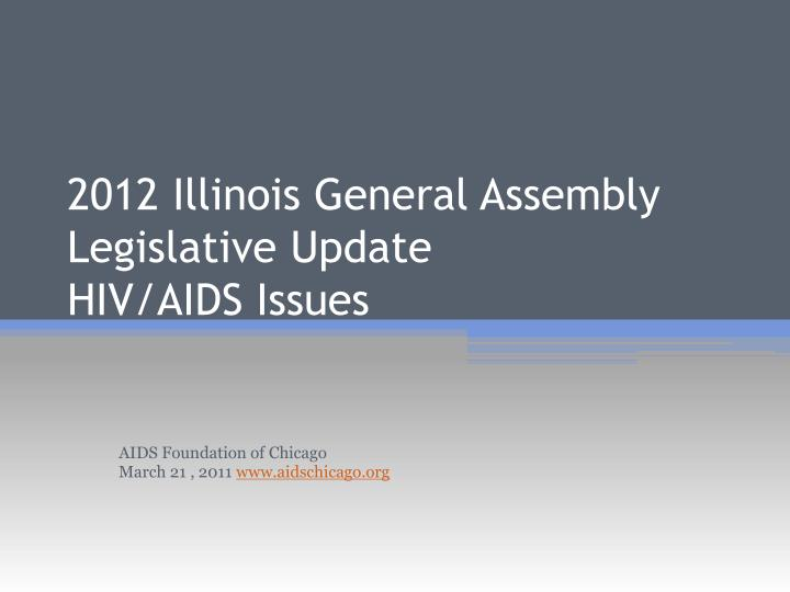 2012 Illinois General Assembly Legislative Update
