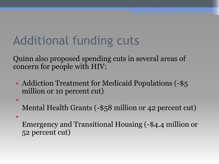 Additional funding cuts