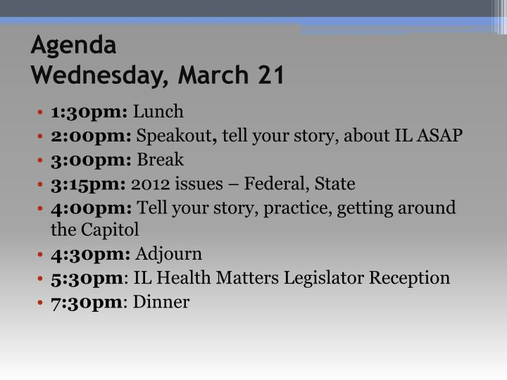 Agenda wednesday march 21