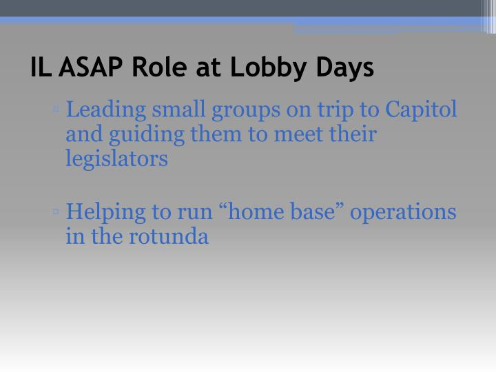 IL ASAP Role at Lobby Days