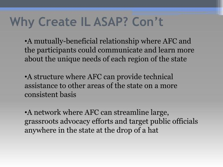 Why Create IL ASAP?