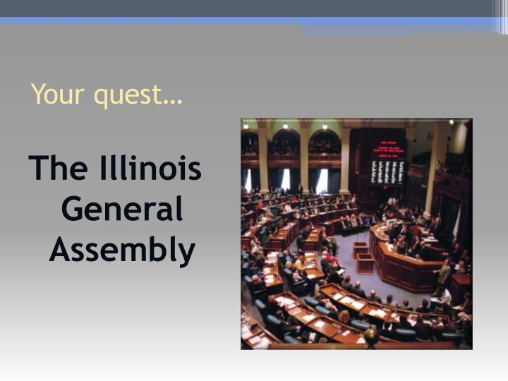 The Illinois General Assembly