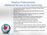 rawlins professorship additional service to the community