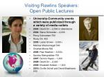 visiting rawlins speakers open public lectures