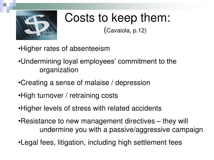 Costs to keep them: