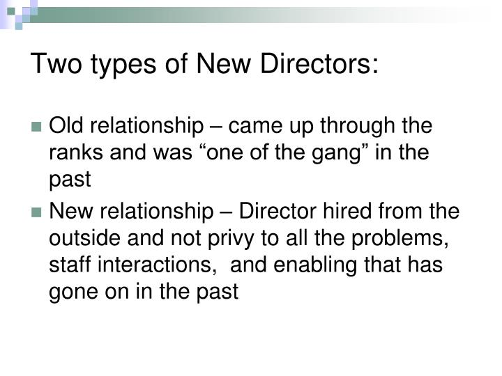 Two types of New Directors: