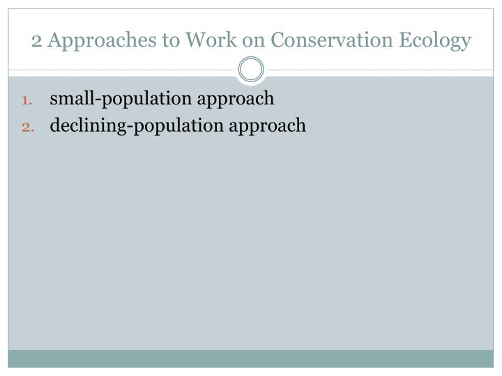 2 Approaches to Work on Conservation Ecology