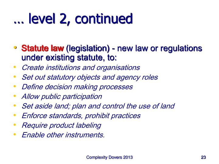 … level 2, continued