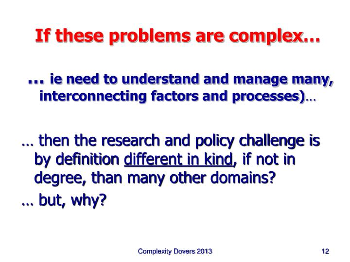If these problems are complex…