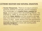 extreme weather and natural disasters11