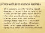 extreme weather and natural disasters16