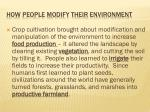 how people modify their environment2