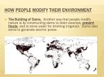 how people modify their environment5