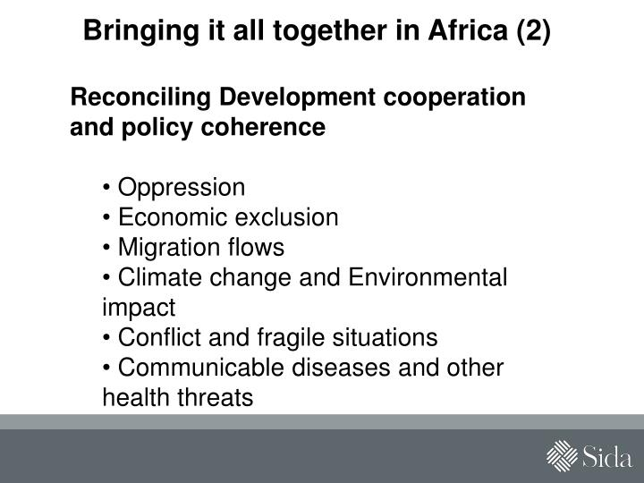 Bringing it all together in Africa (2)