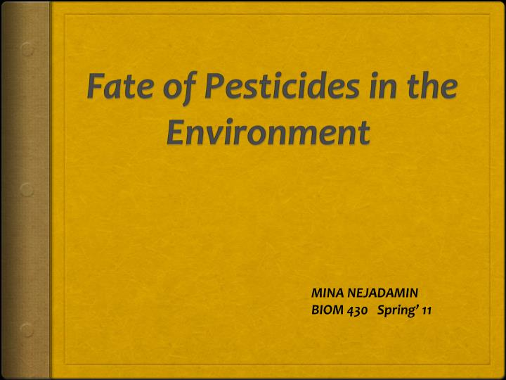 fate of pesticides in the environment n.