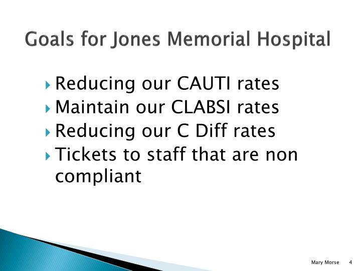 Goals for Jones Memorial Hospital