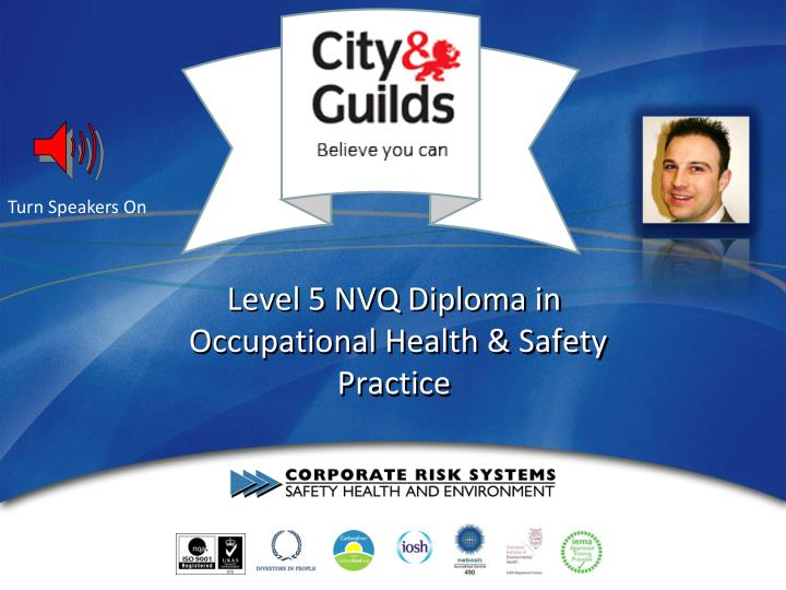 city guilds nvq level 5 in occupational health safety Occupational health and safety practice nvq level 5 diploma from city and guilds due to the new credit and leveling process for all qcf developments, this qualification.