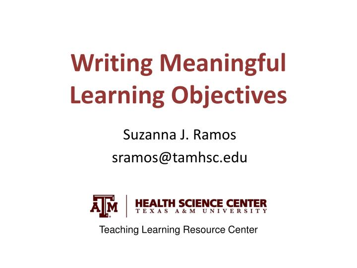 writing meaningful learning objectives n.