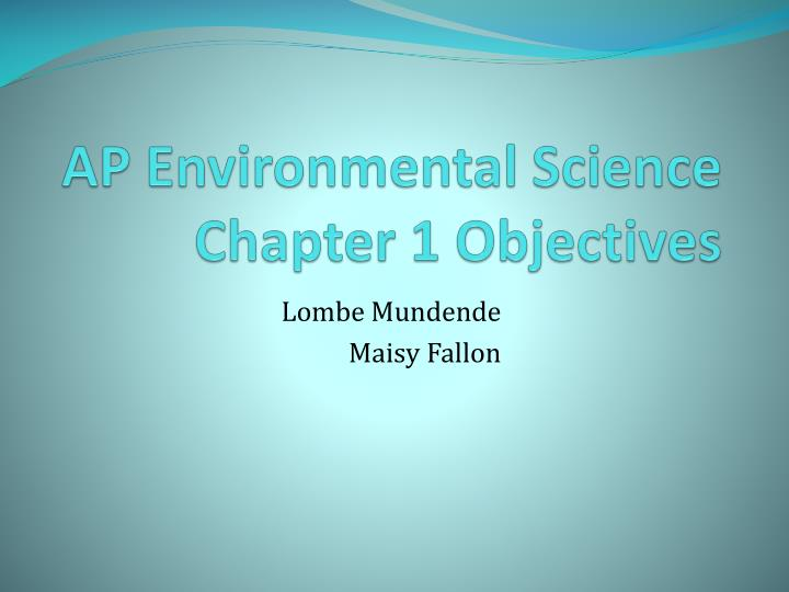 AP Environmental Science Chapter 1 Objectives