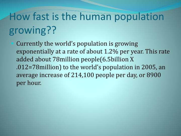How fast is the human population growing??