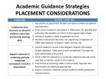 academic guidance strategies placement considerations