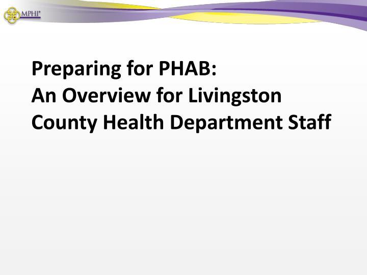 Preparing for PHAB: