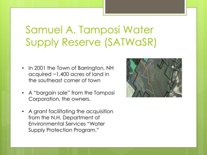 Samuel a tamposi water supply reserve satwasr