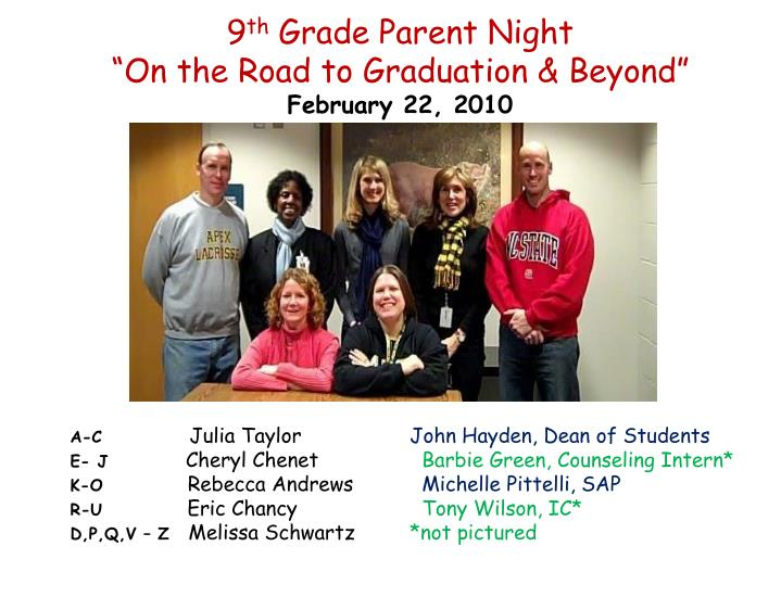 9 th grade parent night on the road to graduation beyond february 22 2010 n.
