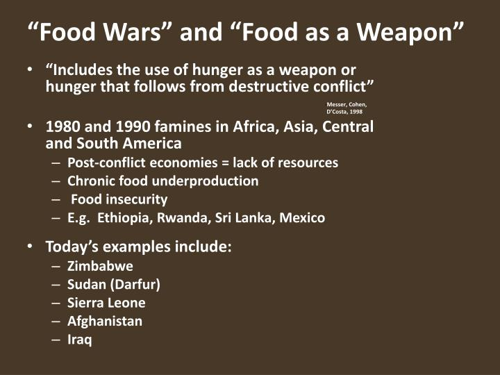 """Food Wars"" and ""Food as a Weapon"""