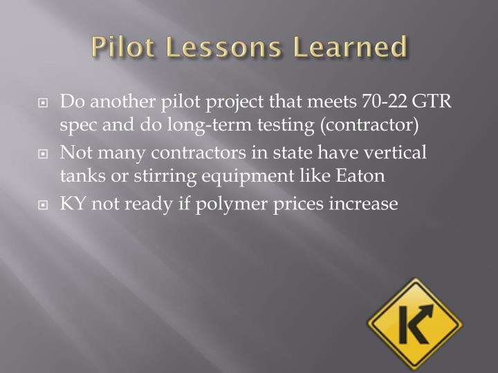 Pilot Lessons Learned