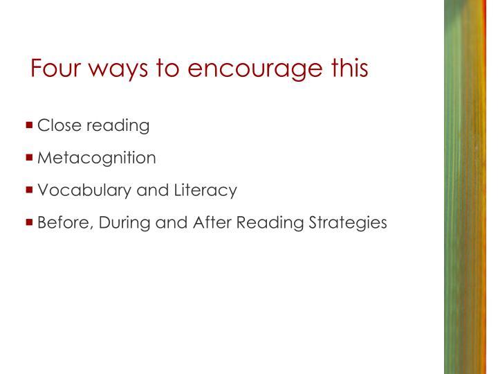 Four ways to encourage this