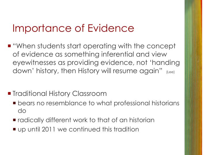 Importance of Evidence