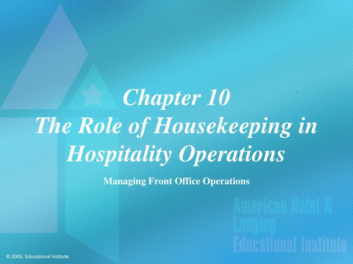 PPT - Chapter 10 The Role of Housekeeping in Hospitality Operations