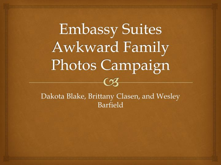 embassy suites awkward family photos campaign n.